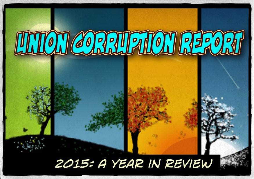 Union Corruption Report: 2015—A Year in Review